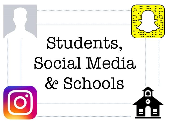 Students, Social Media & Schools
